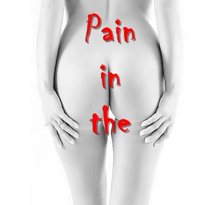 Pain butt