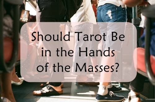 Should Tarot Be